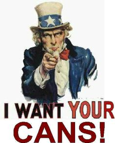 I Want Your Cans